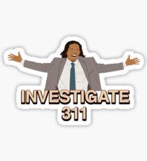 Investigate 311 Sticker
