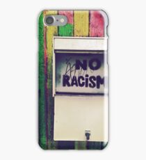 No Racism iPhone Case/Skin