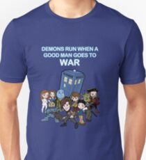 Demons Run When A Good Man Goes to War T-Shirt