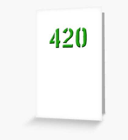 420 green 0001 Greeting Card