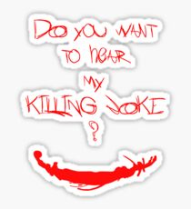 Killing joke 1 Sticker