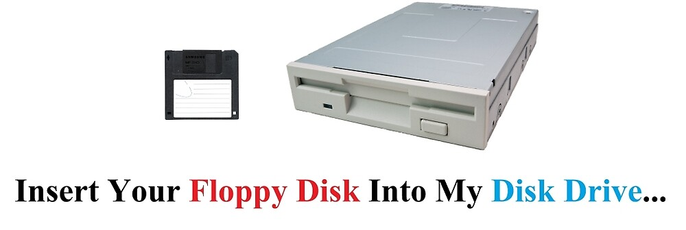 floppy disk into disk drive  by RJmasonQBL