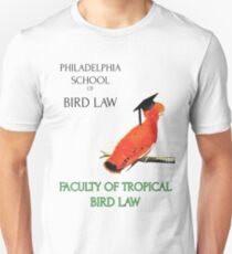 Philadelphia School of Bird Law, Faculty Tropical Law Unisex T-Shirt