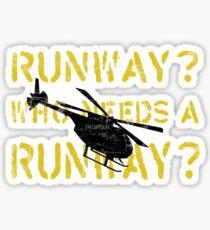 Who Needs a Runway? Sticker