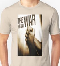 This Means War! Unisex T-Shirt