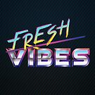 Fresh Vibes by Patrick Sluiter