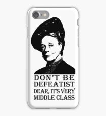 Don't be Defeatist Dear iPhone Case/Skin