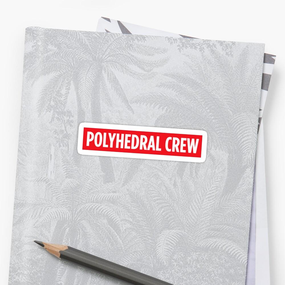 Polyhedral Crew by amazingrando