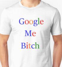 Google Me T-Shirt