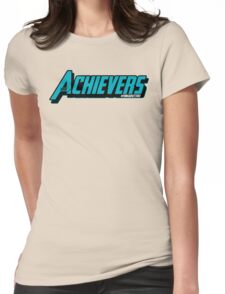 Over Achievers Womens Fitted T-Shirt