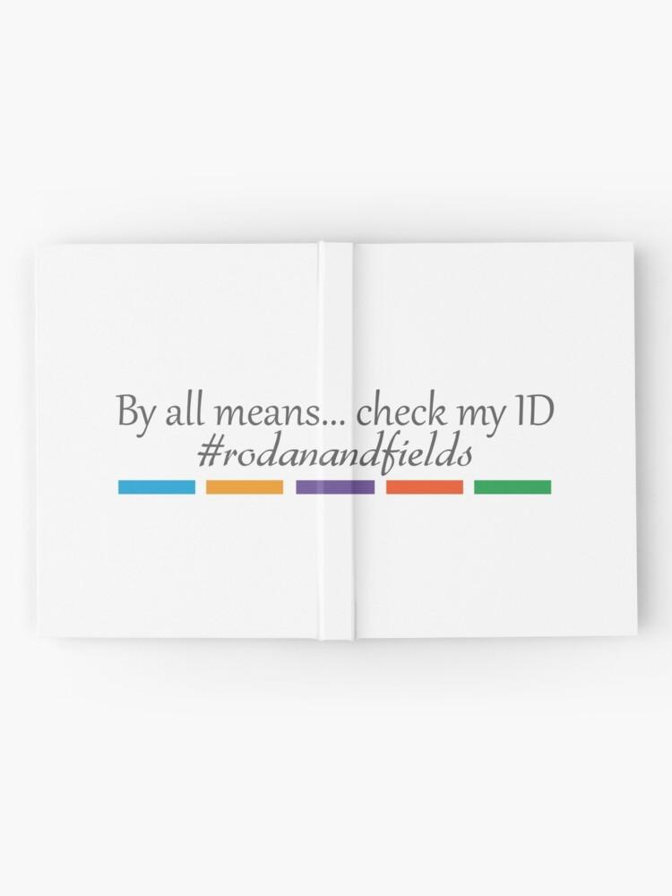 Rodan + Fields Check my ID | Hardcover Journal