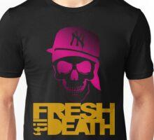 Fresh 'til Death - Pink Unisex T-Shirt