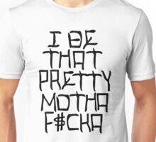 I Be That Pretty - Black Unisex T-Shirt