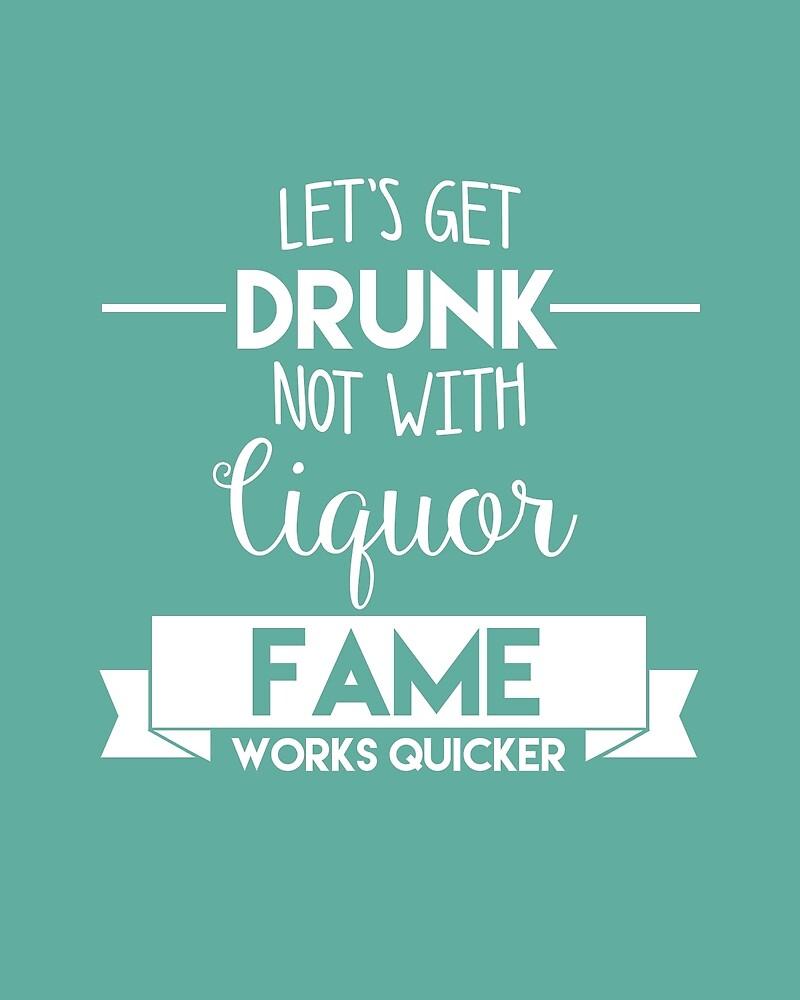 Let's Get Drunk by worldsyererster