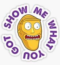 Show Me What You Got! Sticker