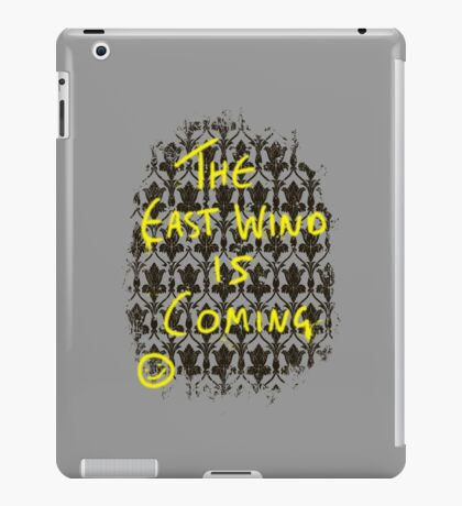 The East Wind is Coming iPad Case/Skin
