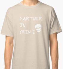 Partner In Crime Classic T-Shirt