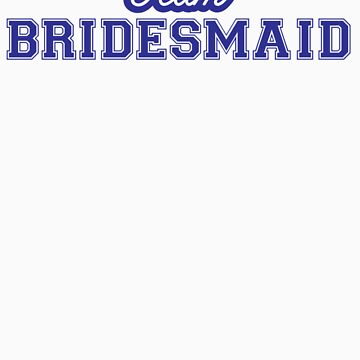 Team Bridesmaid by breathless-ness