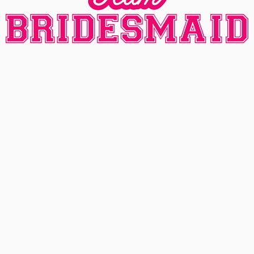 Team Bridesmaid in pink by breathless-ness