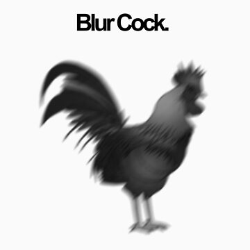 Blur Cock by GiriMan