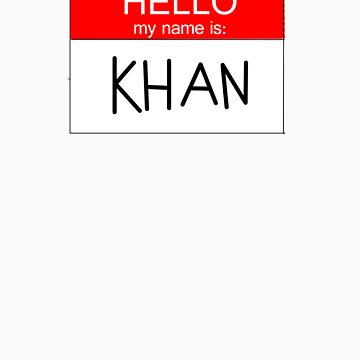 Hello, My Name Is Khan by SamSteinDesigns