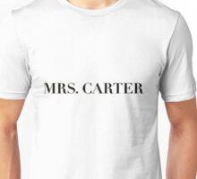 Mrs. Carter Unisex T-Shirt