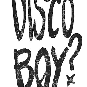 DISCOBOY? by DISCOBOY