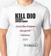 KILL DIO (Black) Unisex T-Shirt