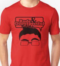 Rude & Disrespectful T-Shirt