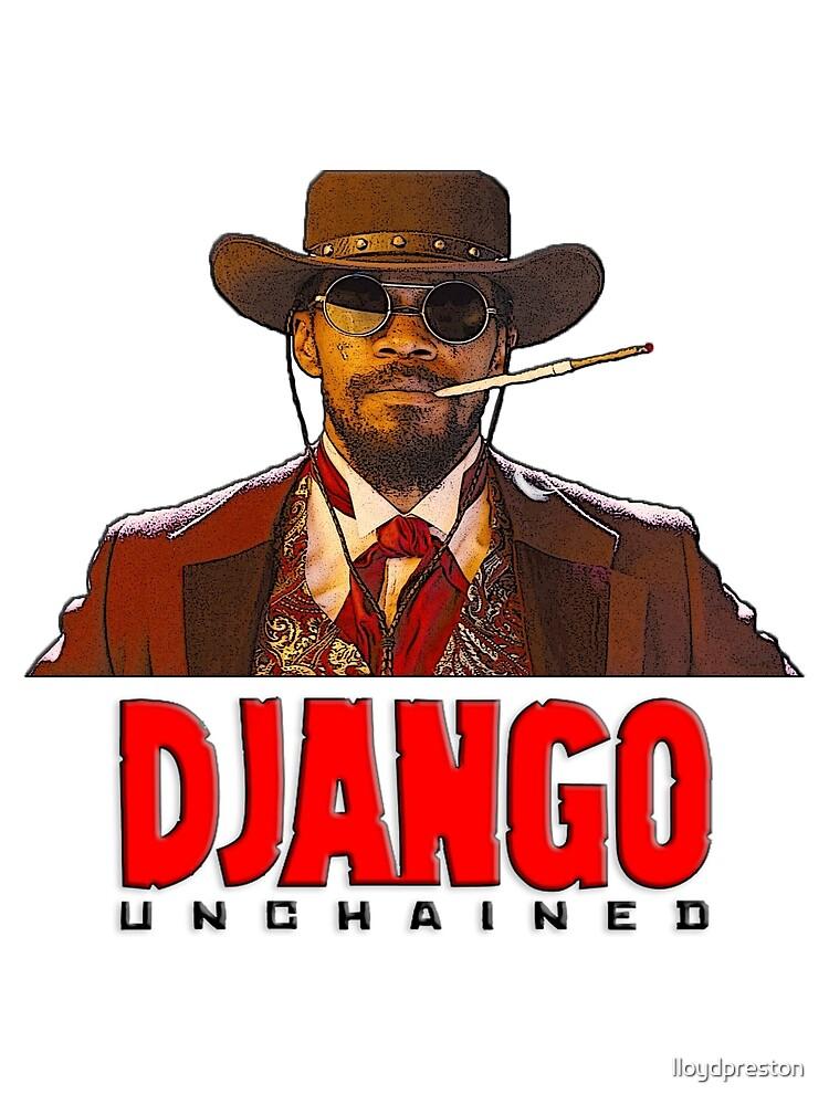 Django Unchained by lloydpreston