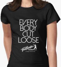 Footloose - Everybody Cut Loose 2 Womens Fitted T-Shirt