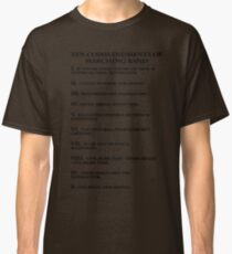 The Ten Commandments of Marching Band Classic T-Shirt