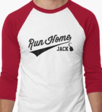 Run Home Jack! Men's Baseball ¾ T-Shirt