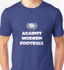 Against Modern Football Unisex T-Shirt