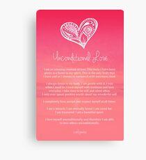 Affirmation ~ Unconditional Love Canvas Print