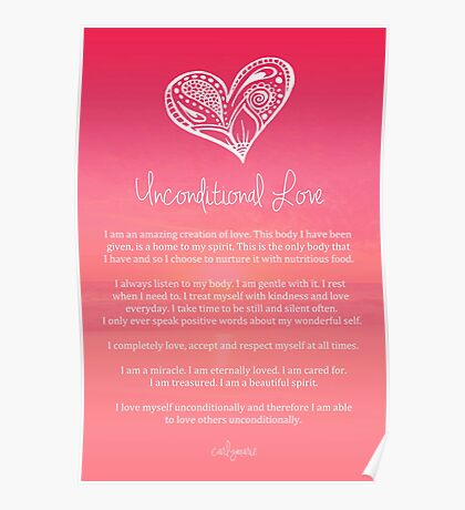 Affirmation ~ Unconditional Love Poster