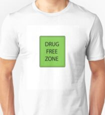 Drug free zone T-Shirt