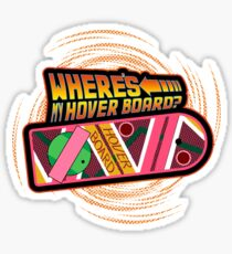 Where's My Hover Board? Sticker