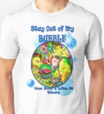 Stay Out of My Bubble (Alternate) T-Shirt