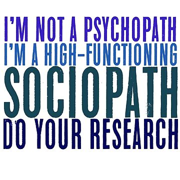 """""""I'm not a psychopath.."""" Sherlock Quote - Coloured Version by fandomquotes"""