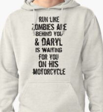 Run Like Daryl Is Waiting Pullover Hoodie