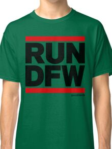 Run Dallas-Ft. Worth DFW (v1) Classic T-Shirt