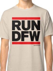 Run Dallas-Ft. Worth DFW (v1) Classic T-Shirt