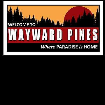 Welcome to Wayward Pines by HiddenCorner