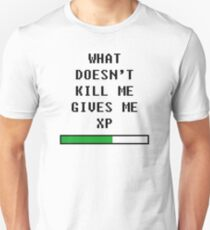 What doesn't kill me, gives me xp (black) Unisex T-Shirt