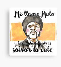 Pulp fiction - Jules Winnfield - Me llamo Mulo y hablando no podrás salvar tu culo Metal Print