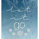 Let It... by tlcollins402