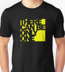 Highlander - There Can Be Only One T-Shirt