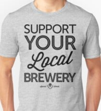 Support Your Local Brewery (Black Print) Unisex T-Shirt