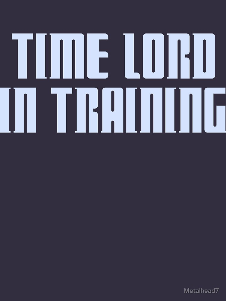 Time Lord in Training by Metalhead7